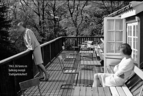 1963 Stadsparkskafeets balkong
